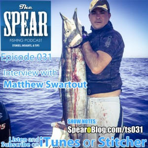 THE-SPEAR-Spearfishing-Podcast-Ep31
