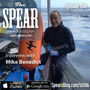 THE-SPEAR-Spearfishing-Podcast-Ep66